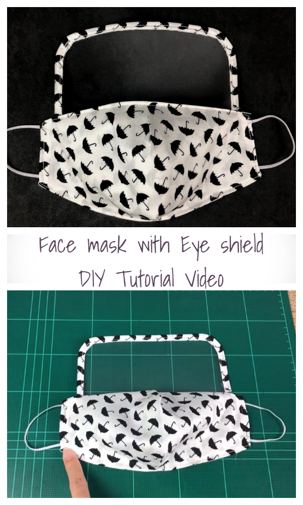 DIY Fabric Face Mask with Eye Shield Free Sewing Patterns + Video